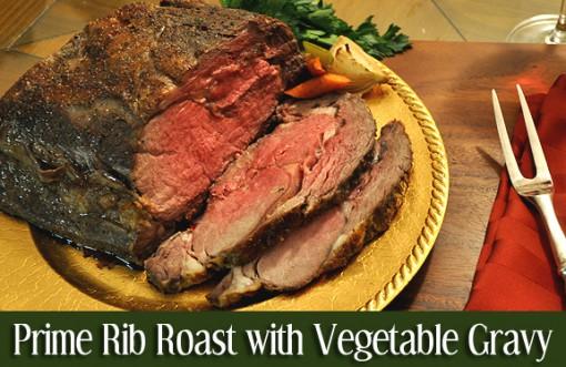 Prime Rib Roast with Vegetable Gravy