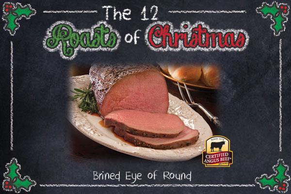 Brined Eye of Round Roast
